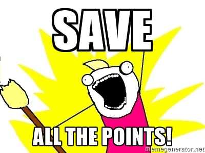 save all the points!